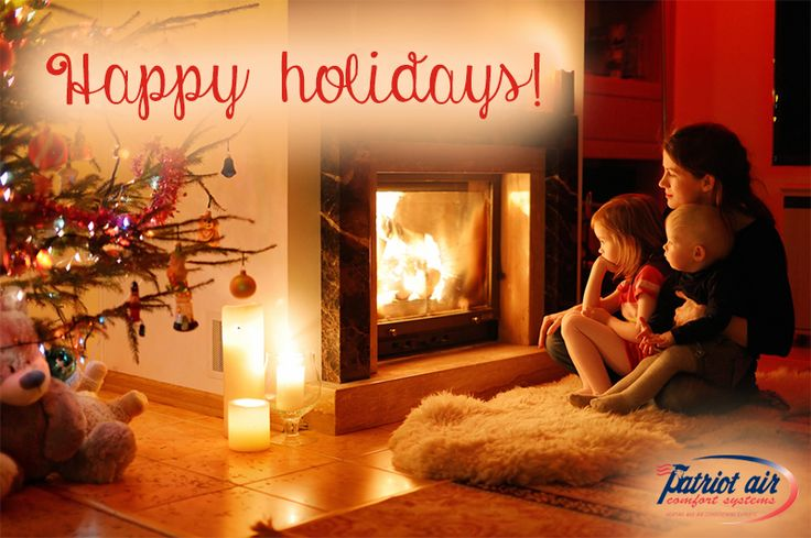 Patriot Air Comfort Systems wishes you and yours a warm and happy holiday!