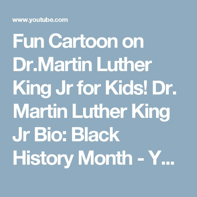Fun Cartoon on Dr.Martin Luther King Jr for Kids! Dr. Martin Luther · Black History MonthKing ...