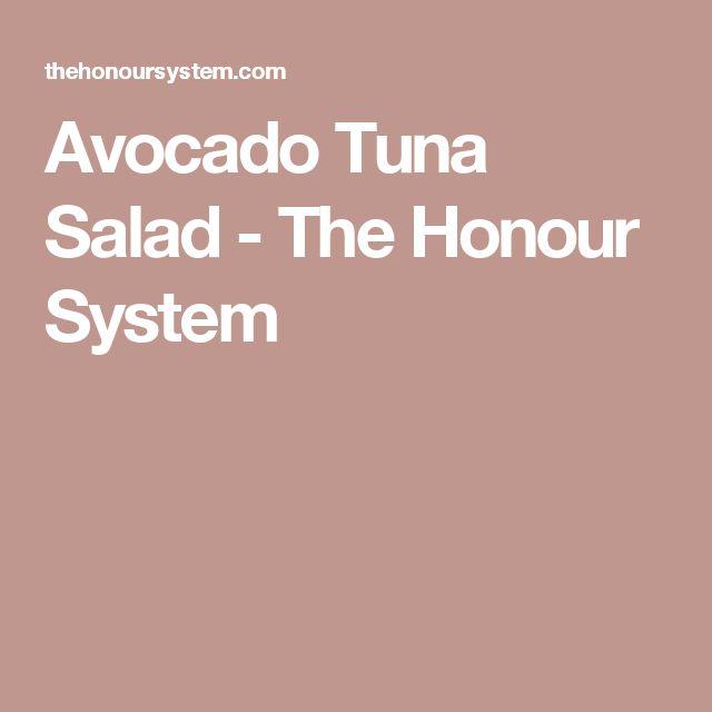 Avocado Tuna Salad - The Honour System