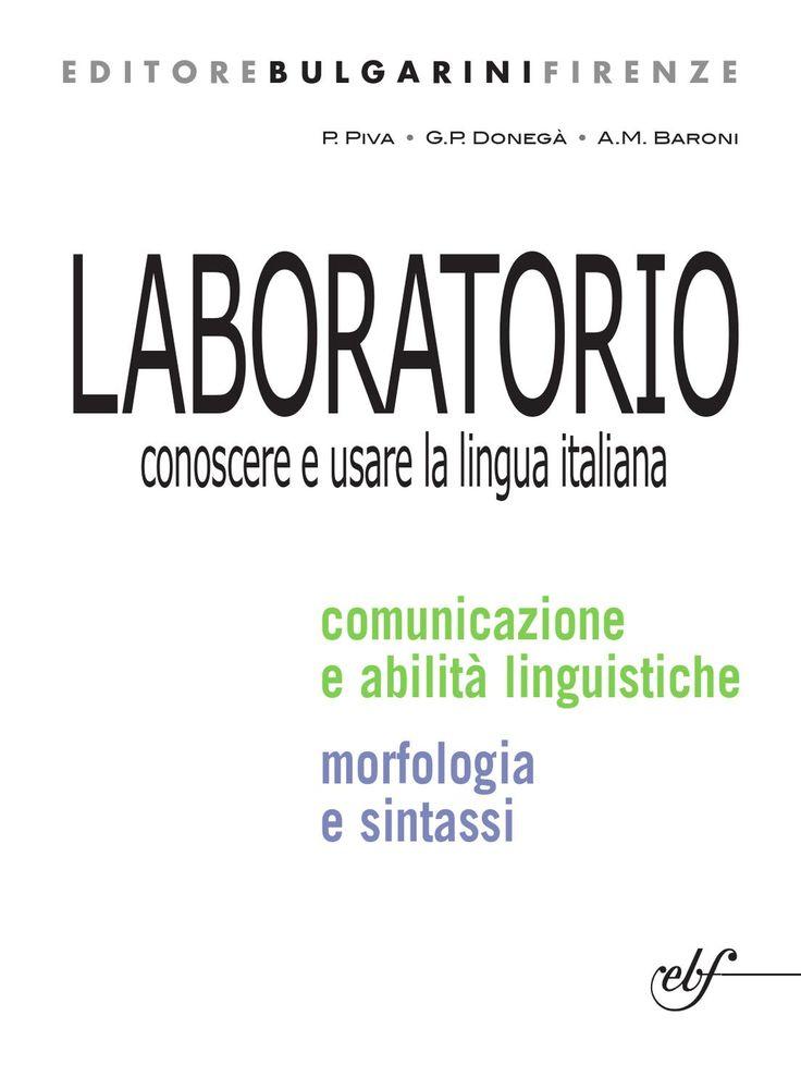 LABORATORIO conoscere e usare la lingua italiana