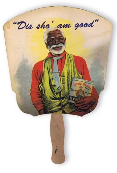 Uncle Remus advertising fan. Ignorant but happy slave stereotype.