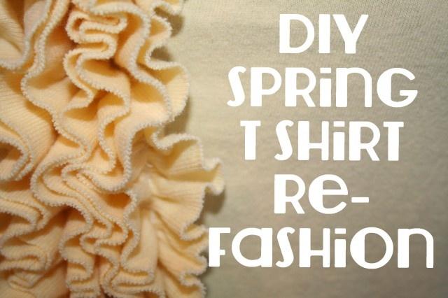Spring T Shirt Refashion