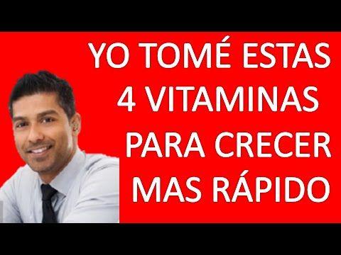 Vitaminas Para Crecer - 4 Vitaminas Para Crecer Mas Rápido