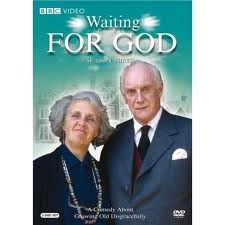 Waiting for God. Growing old disgracefully with the talented Stephanie Cole & Patrick Stewart.