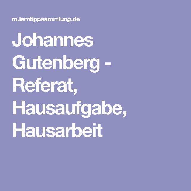 Johannes Gutenberg - Referat, Hausaufgabe, Hausarbeit