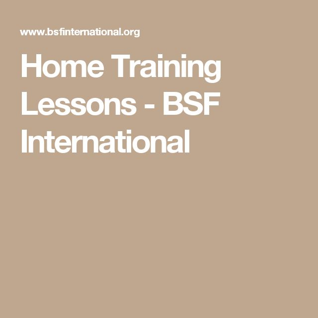 Home Training Lessons - BSF  International