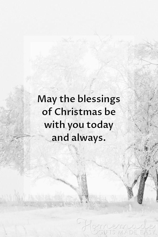 Christmas Greetings May The Blessings Of Christmas Be With You Today A Christmas Greetings Quotes Merry Christmas Quotes Wishing You A Merry Christmas Quotes