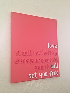 choose your favorite quote or lyric (this one is mumford and sons-inspired) paint the wooden letters on canvas.