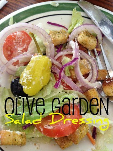 Recipe for Olive Garden Salad Dressing Copycat Recipe ~~ What's nice about the Olive Garden salad dressing recipe is that the ingredients are readily available. In fact, you may already have them in your refrigerator.