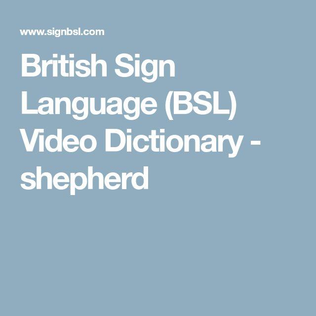British Sign Language (BSL) Video Dictionary - shepherd