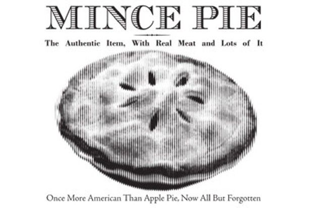 The Real American Pie   Mince pie was once inextricable from our national identity. Blamed for bad health, murderous dreams, the downfall of Prohibition, and the decline of the white race, it nonetheless persisted as an American staple through the 1940s. So what happened?