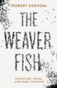 Weaver Fish, The, by Robert Edeson | Aardvark Bureau