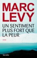 """Cette semaine sur le Bookeen Store découvrez le nouveau Marc Levy """"Un sentiment plus fort que la peur"""", ou redécouvrez ses titres précédents."""