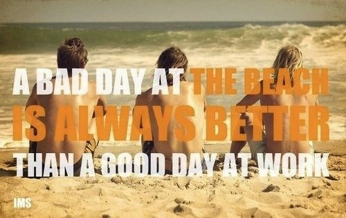 true: At The Beaches, Life, Inspiration, Beaches Photo, Beachin Summer, Funny, Beaches Dreams, Bad Day, True Stories