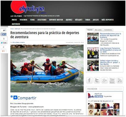 Compartimos el primer artículo que placeOK escribió para el importante website informativo de deportes El Poli.pe ¡Gracias por confiar en nosotros!  Lean el artículo completo aquí:  http://elpoli.pe/aventura/2014/03/recomendaciones-para-la-practica-de-deportes-de-aventura.html