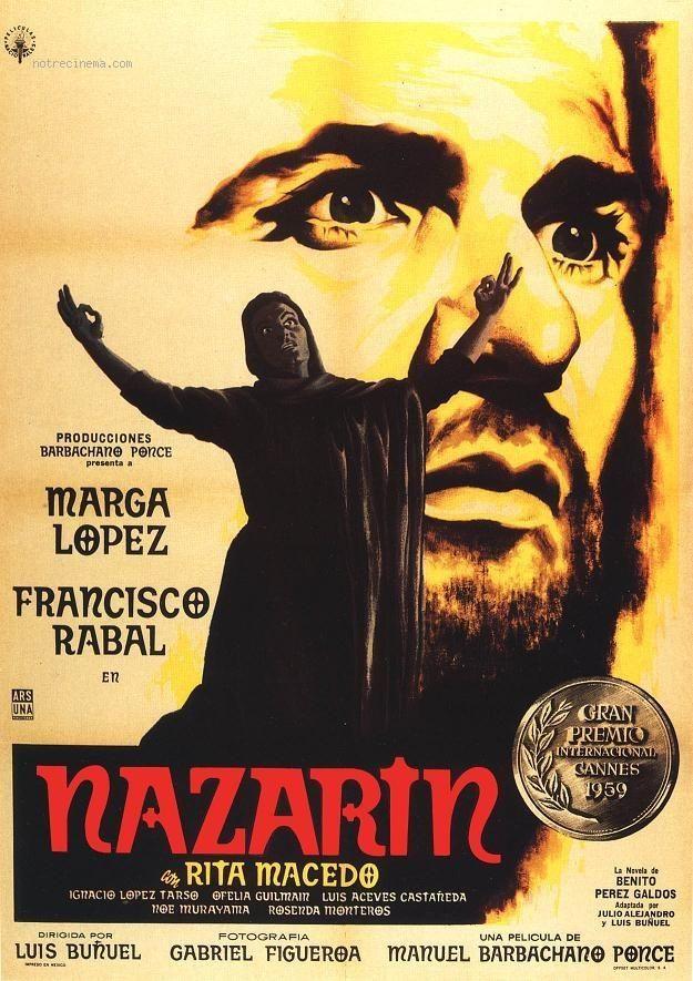 """""""Nazarín"""" (1959). País: México. Director: Luis Buñuel. (Novela: Benito Pérez Galdós). Reparto: Francisco Rabal, Marga López, Rita Macedo, Ignacio López Tarso"""