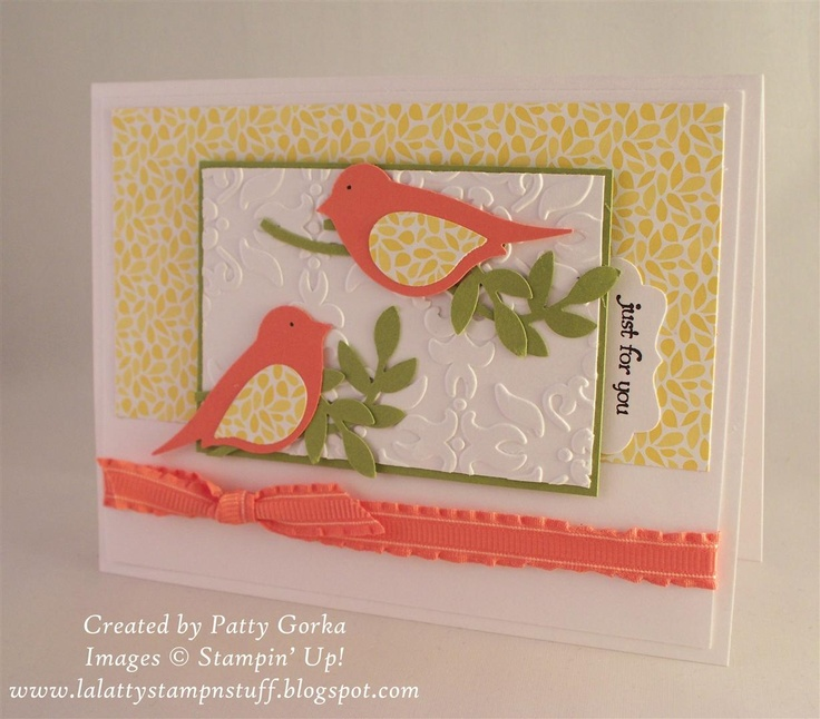 Found another card by Patty Gorka on her blog that I liked. Quick and easy with use of embossing folders and the Bird Builder Punch.
