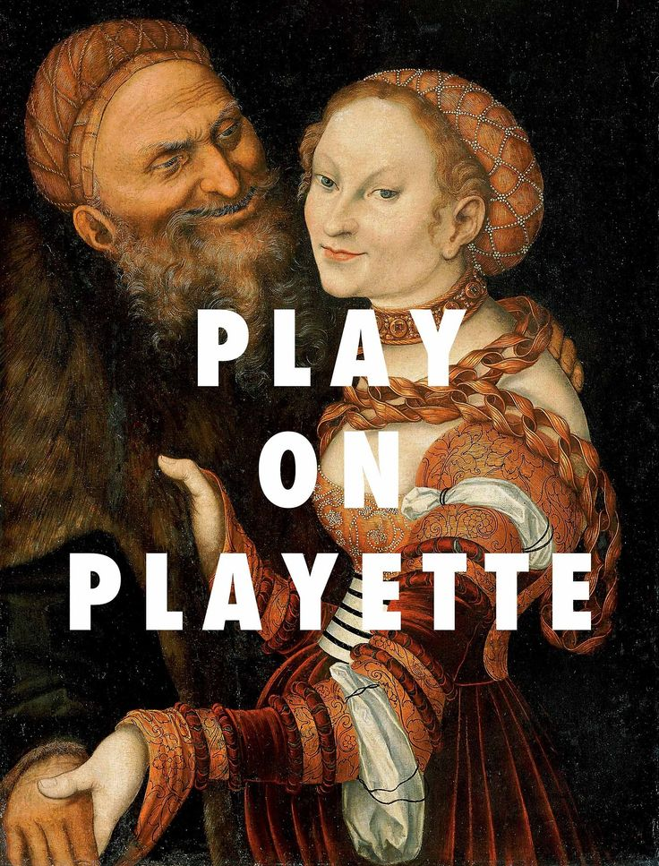 Courtesan don't play around, cover much ground, got game by the pound. Courtesan and Old Man (c. 1530), Lucas Cranach / No Diggity, Bl...
