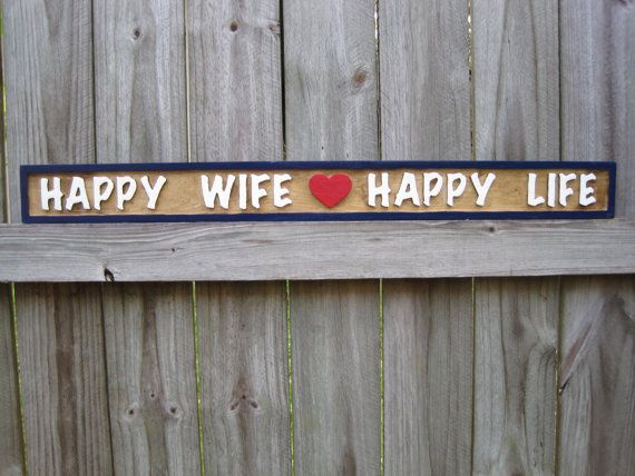 Happy Wife Happy Life Sign  Routed Happy Wife by PrattosCreations, $21.95