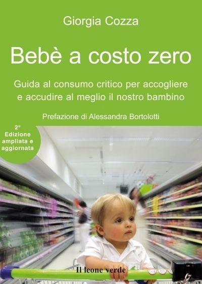 Bebè a costo zero, con intervista a Giorgia Cozza