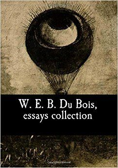 Web dubois essays