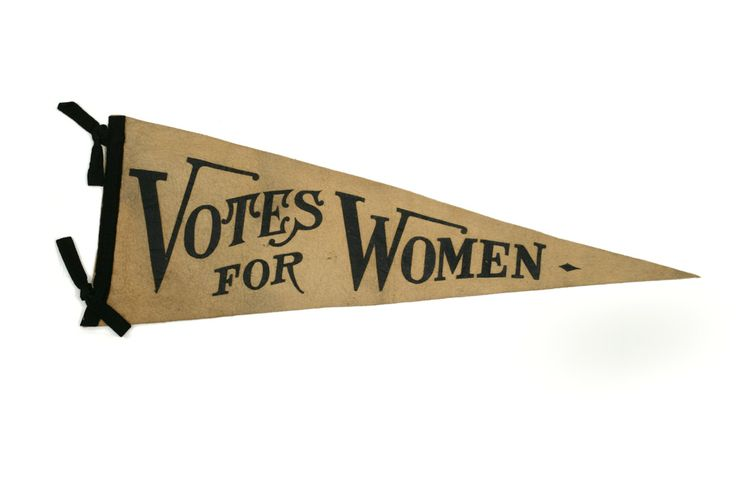 August 26, 1920: The 19th Amendment goes into effect, giving women the right to vote.  Felt Pennant, 1910-1920.