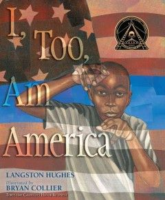 Hardcover - Winner of the Coretta Scott King illustrator award, I, Too, Am Americablends the poetic wisdom of Langston Hughes with visionary illustrations from Bryan Collier in this inspirational pict