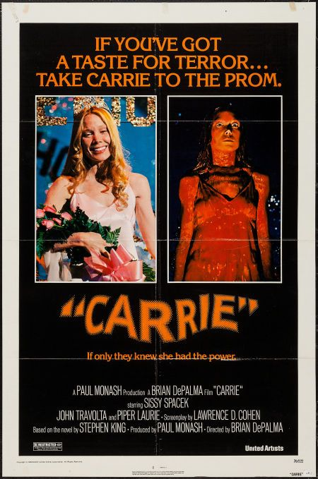 "Carrie (United Artists, 1976). One Sheet (27"" X 41""). Horror. Starring Sissy Spacek, Piper Laurie, John Travolta, Amy Irving, William Katt, Betty Buckley, Nancy Allen, P. J. Soles, Edie McClurg, Cameron De Palma, Priscilla Pointer, and Sydney Lassick. Directed by Brian De Palma."