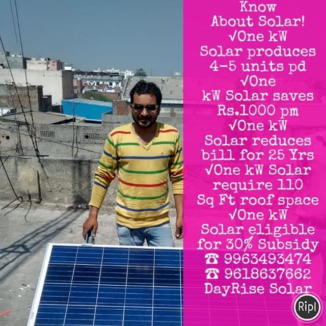 Know About Solar One Kw Solar Produces 4 5 Units Pd One Kw Solar Saves Rs 1000 Pm One Kw Solar Reduces Bill For 25 Yrs One Kw Sola Reduce Bills The Unit Solar