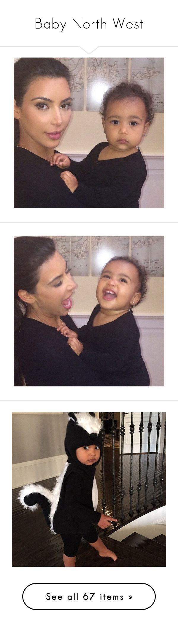 """Baby North West"" by kinkykaloni ❤ liked on Polyvore featuring north west, people, kardashian, pictures, kim kardashian, baby, black, family and instagram"