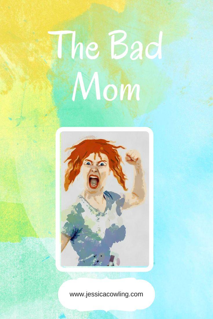 The Bad Mom