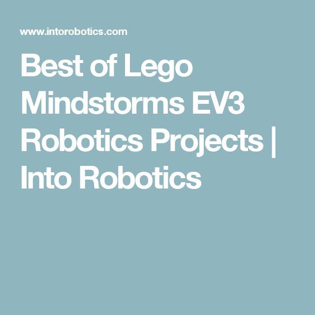 Best of Lego Mindstorms EV3 Robotics Projects   Into Robotics