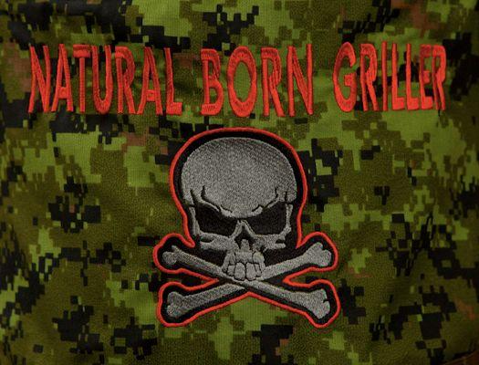 Natural Born GRILLER!