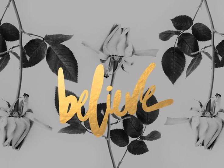 Cocorrina: WORDS TO INSPIRE | BELIEVE, INSPIRE, CREATE