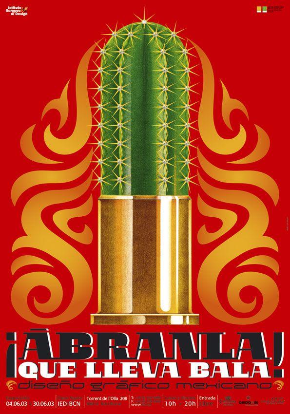 Ábranla, que lleva bala!, diseño gráfico mexicano