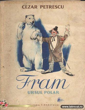 Fram ursul polar - Cezar Petrescu - Varsta: 5+; O poveste palpitanta si sensibila despre viata ursului Polar Fram care este capturat de eschimosi, trece prin aventuri in lumea larga si in final ajunge din nou intre oameni unde este fericit.
