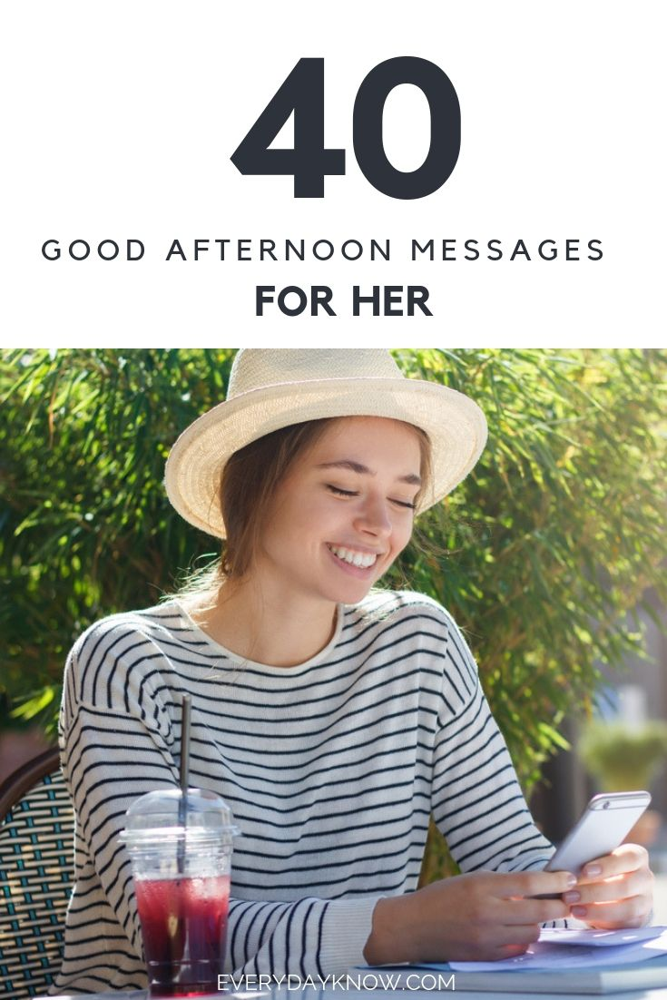 40 Good Afternoon Messages For Her Love Relationship Pinterest