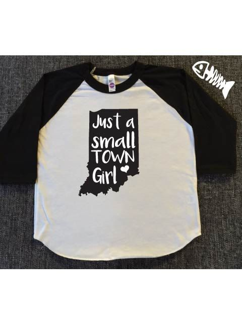 Just a Small Town Girl Indiana shirt Toddler Girl by FishysTees317