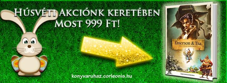 Húsvéti akció: http://konyvaruhaz.corleonis.hu/emerson_es_tsa