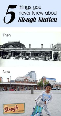 5 things you never knew about Slough Station!