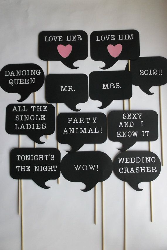 Photo Booth Props for Weddings - you can probably DYI and also make even more funnier thoughts/sayings