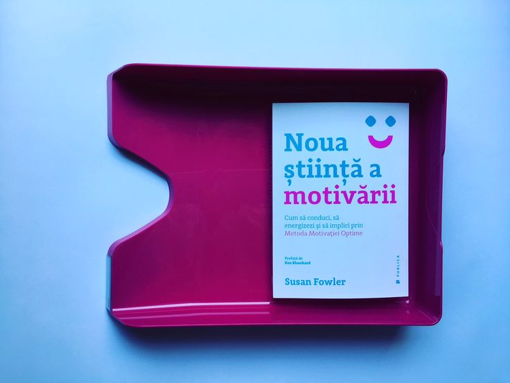 Învață cum să conduci, să energizezi și să implici prin metoda Motivației Optime  #WhyMotivatingPeopleDoesntWork #susanfowler #kenblanchard #romanianedition #editurapublica #motivationbook