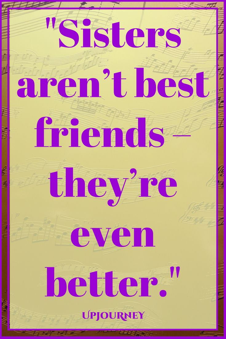 100 Best Sister Quotes And Sample Messages Sister Quotes