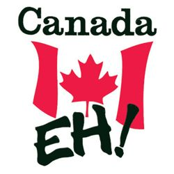 """MYTH: all Canadians say """"eh""""  FACT: sure some do, mainly in the East, but we are a large country with different people, languages and dialects. This is funny but to me living in the west it is a bit of an insult."""