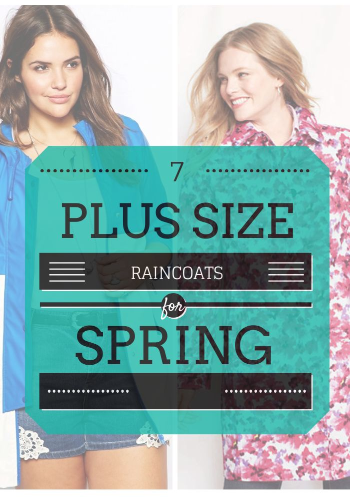 7 Chic Plus Size Raincoats for Those #Spring Showers from #thecurvyfashionista