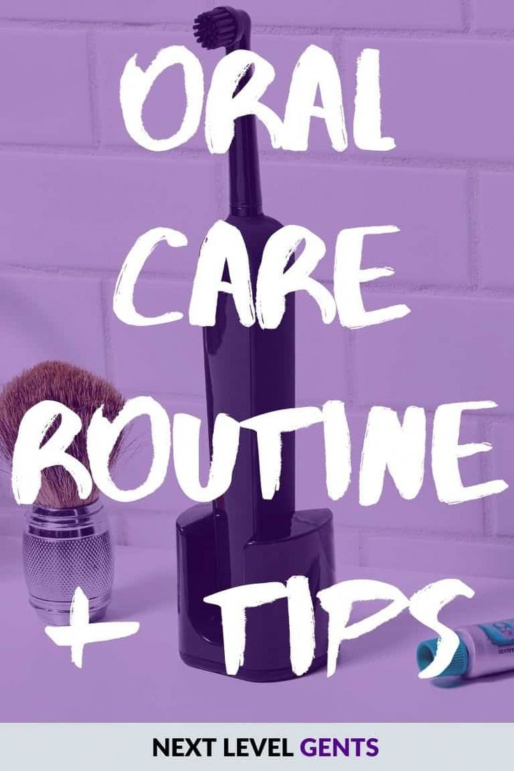 Oral Care Routine Tips Next Level Gents