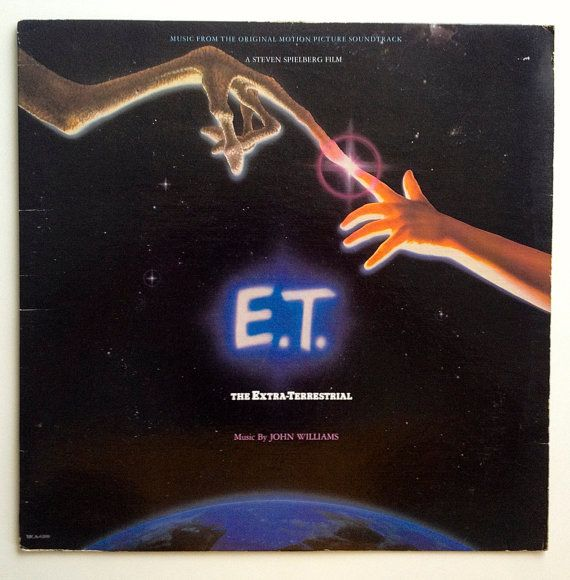 E T The Extra Terrestrial Original Motion Picture