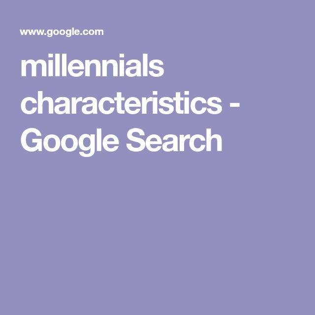 millennials characteristics - Google Search