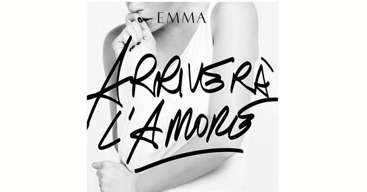 """L'italiano con le canzoni: """"Arriverà l'amore"""" di Emma Marrone"""