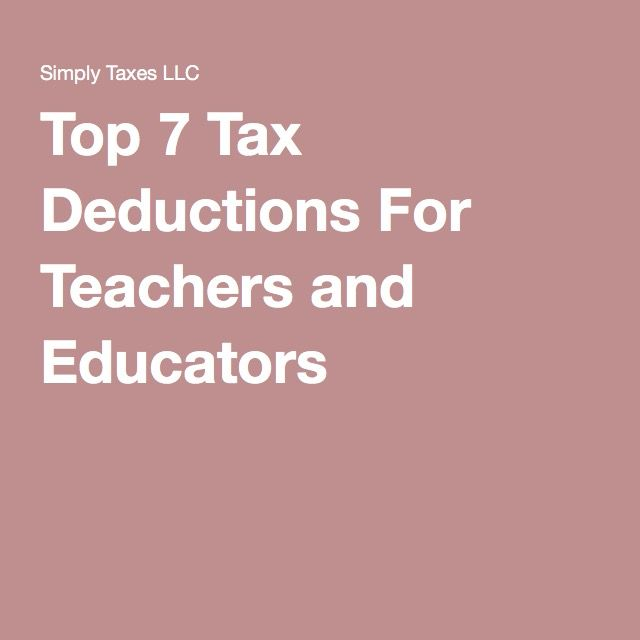 Top 7 Tax Deductions For Teachers and Educators